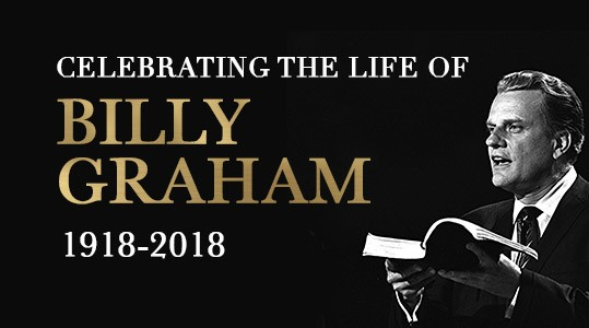 Celebrating the Life of Billy Graham