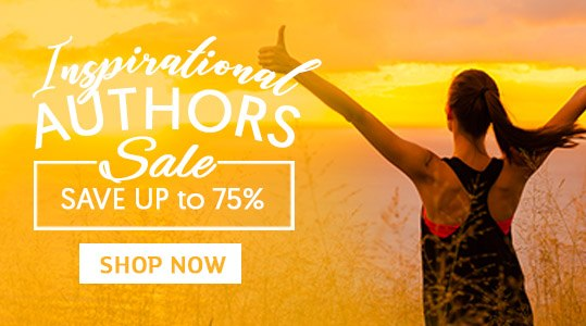 Inspirational Authors Offer - Save up to 75%