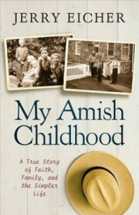 My Amish Childhood