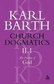 Church Dogmatics the Doctrine of God, Volume 2, Part 1