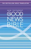 Good News Bible: New Testament: Paperback
