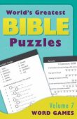 World's Greatest Bible Puzzles - Volume 7 Word Games