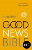 Sunrise Good News Bible PB Pack of 10