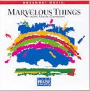 Marvellous Things CD