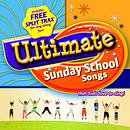 Ultimate Sunday School Songs