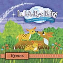 Lull-A-Bye Baby Hymns CD