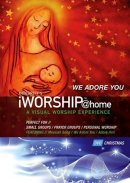 iWorship @Home Christmas - We Adore You: DVD