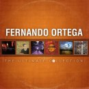 The Ultimate Collection Fernando Ortega