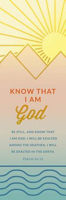 Bookmark-Know That I Am God (Psalm 46:10 KJV) (Pack Of 25)