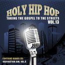 Holy Hip Hop Volume 13