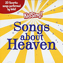 KidSing! Songs About Heaven CD