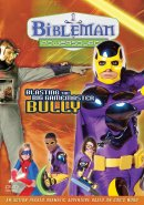 Bibleman Powersource Series #6: Blasting the Big Gamemaster Bully DVD
