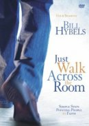 Just Walk Across the Room: A DVD Study