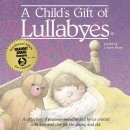 A Child's Gift of Lullabyes CD