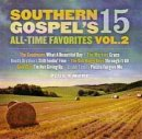 Southern Gospel's 15 All-Time Favourites Volume 2 CD