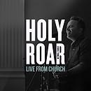 Holy Roar Live