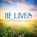 Audio CD-He Lives: Instrumental Easter Favorites