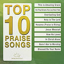 Top 10 Praise Songs CD