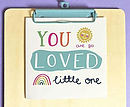 You Are So Loved Little One Single Card