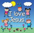 I Love Jesus CD