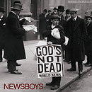 God's Not Dead - Newsboys CD