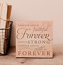Forever God is Faithful Plaque
