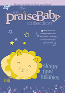 Praise Baby Sleepy Time Lullabies