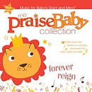 Praise Baby: Forever Reign CD