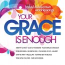 Your Grace Is Enough CD