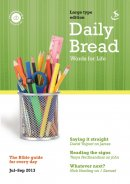 Daily Bread Large Print July-Sept  2013