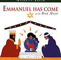 Emmanuel Has Come Cd