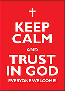 Keep Calm and Trust in God - A2 Poster