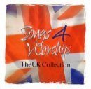 Songs 4 Worship - Praise God (The UK Collection) Double CD