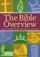 The Bible Overview Workbook