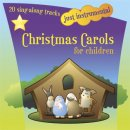 Just Instrumental: Christmas Carols For Children