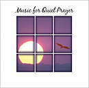 Music For Quiet Prayers CD