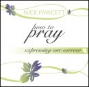 How To Pray - Expressing Our Sorrow