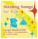 Sizzling Songz For Kidz CD