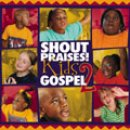 Shout Praises! Kids Gospel 2 CD
