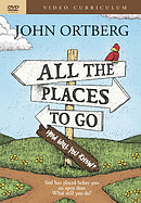 All The Places To Go . . . How Will You Know? DVD Curricul