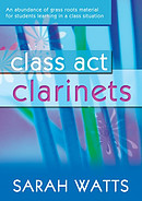 Class Act: Clarinet - Pupil Copy