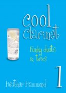 Cool Clarinet - Book 1