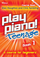 Play Piano! Teenage - Book 1