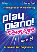 Play Piano! Teenage - Book 2