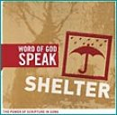 Word of God Speak Shelter