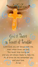 God Is There In Times Of Trouble Pendant and Prayer Card