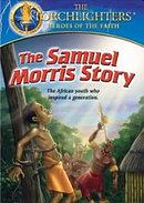 Torchlighters: The Samuel Morris Story DVD