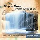 Roger Jones Hymn Collection Vol.3