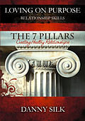 Loving On Purpose: The 7 Pillars - Creating Healthy Relationships DVD
