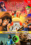 Friends and Heroes Episode 14-15